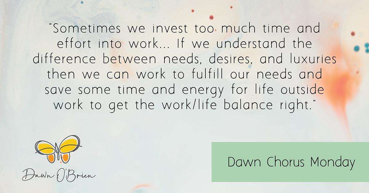DAWN_O_BRIEN-Dawn_Chorus-work_life_balance-blog